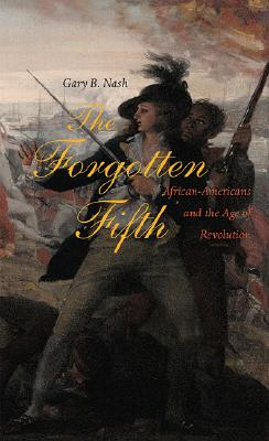 The Forgotten Fifth By Nash, Gary B.