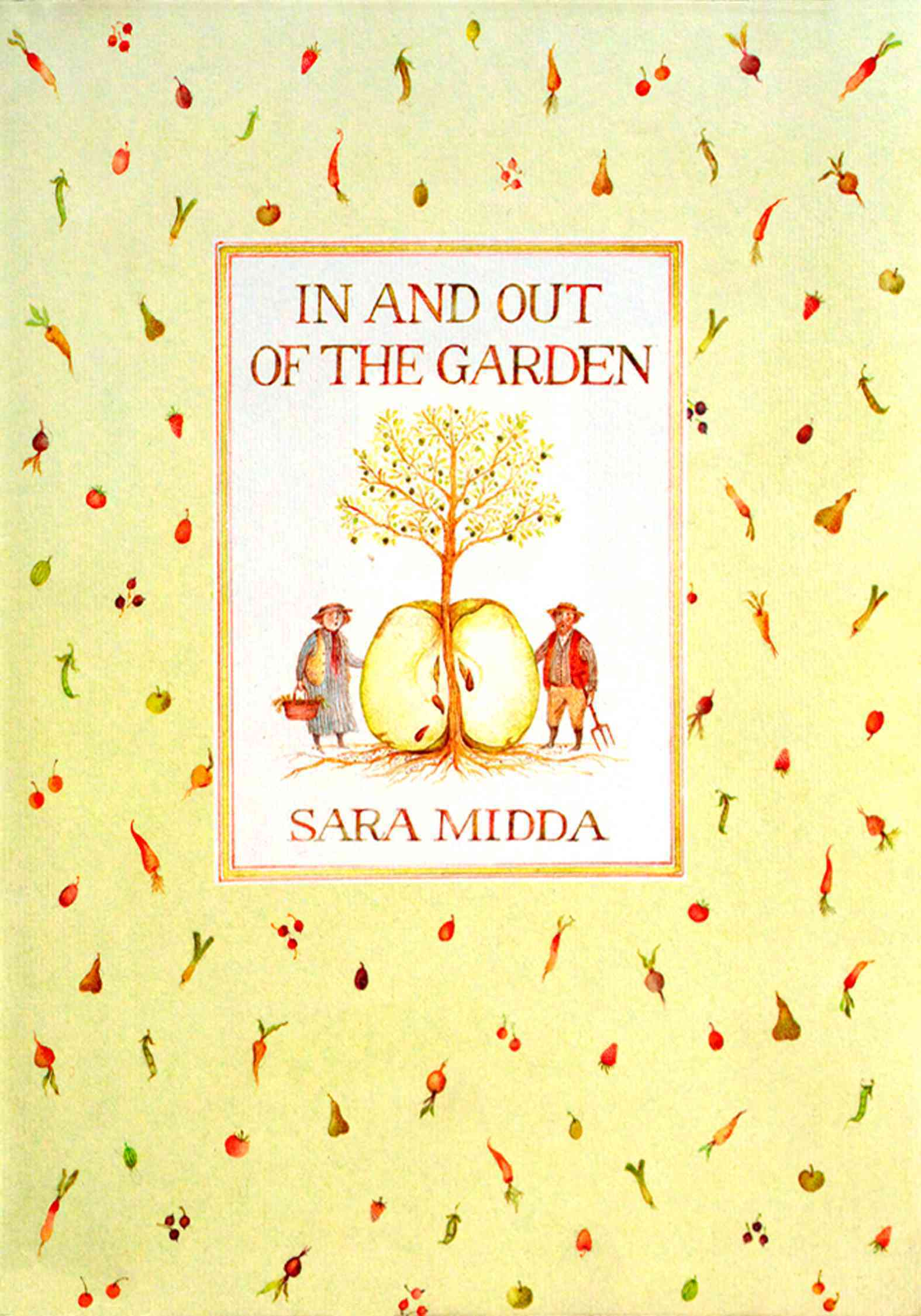 In and Out of the Garden By Midda, Sara