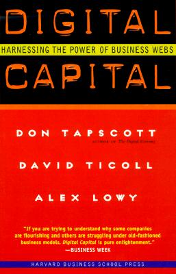 Digital Capital By Tapscott, Don/ Lowy, Alex/ Ticoll, David